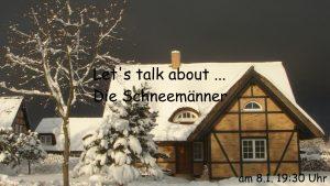 fb-talk-schneemaenner