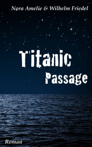 Titanic-Passage-N-Amelie-W-Friedel-kleiner-blog
